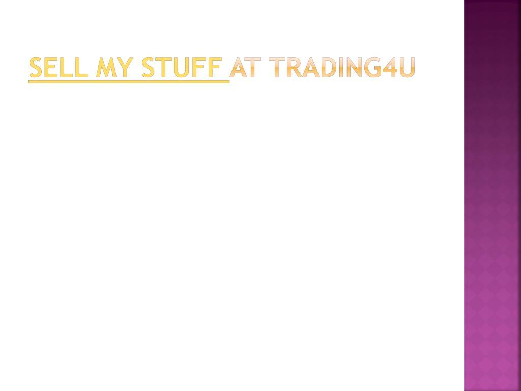 Sell my stuff