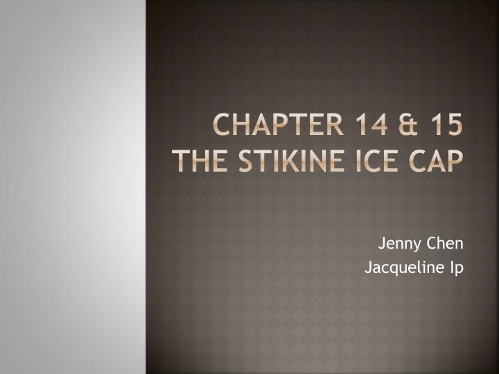 Chapter 14 15 the stikine ice cap