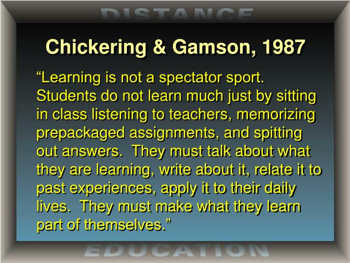 Chickering & Gamson, 1987