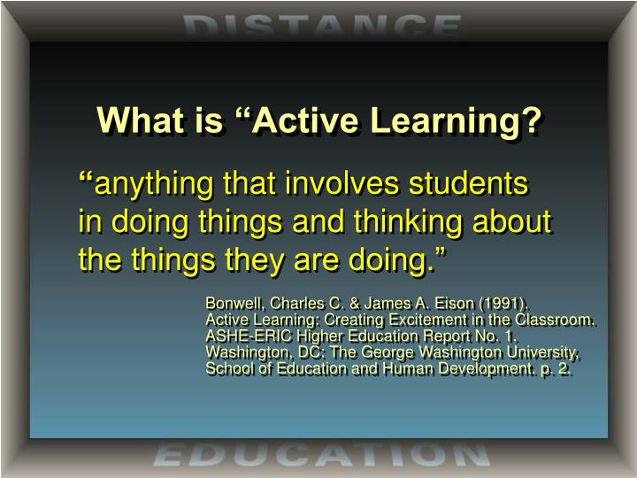 "What is ""Active Learning?"