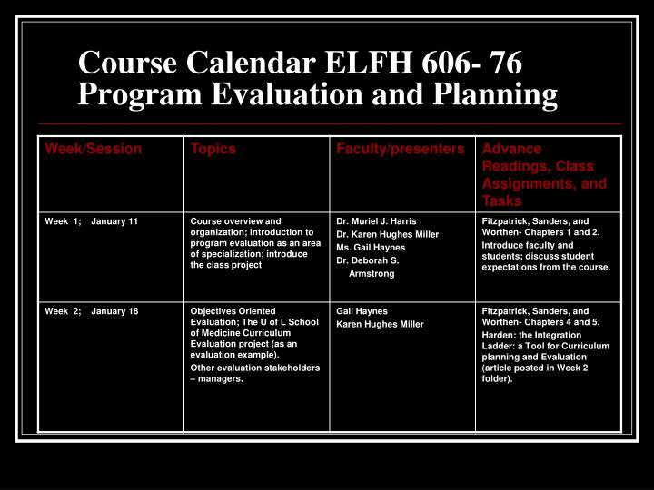 Course Calendar ELFH 606- 76