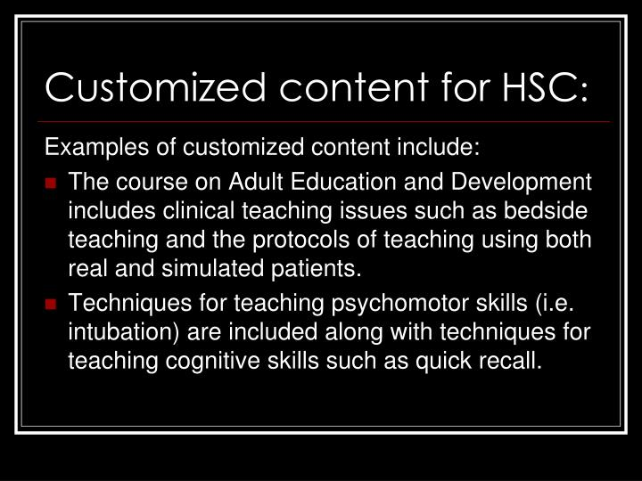 Customized content for HSC