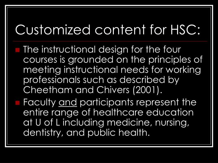 Customized content for HSC: