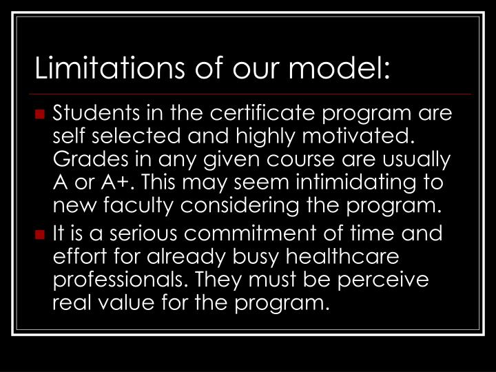 Limitations of our model: