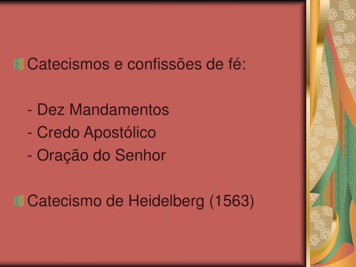 Catecismos e confissões de fé: