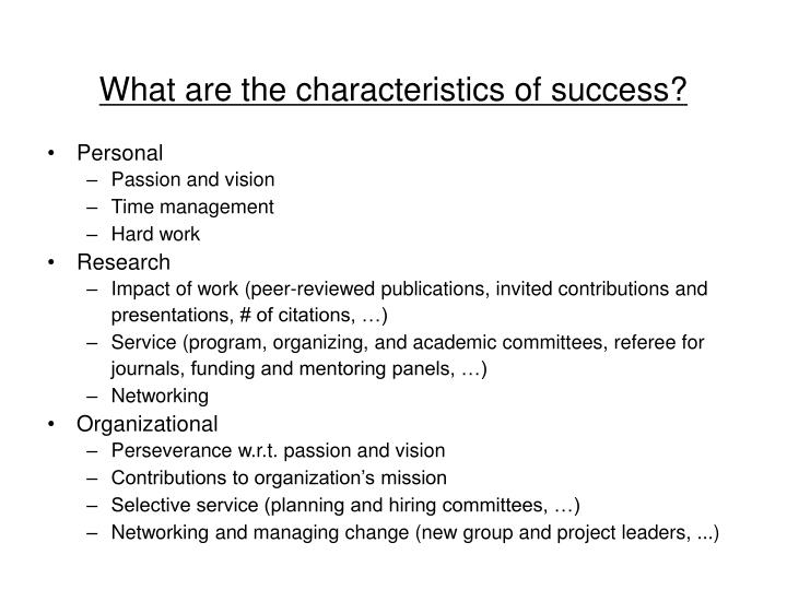 What are the characteristics of success?