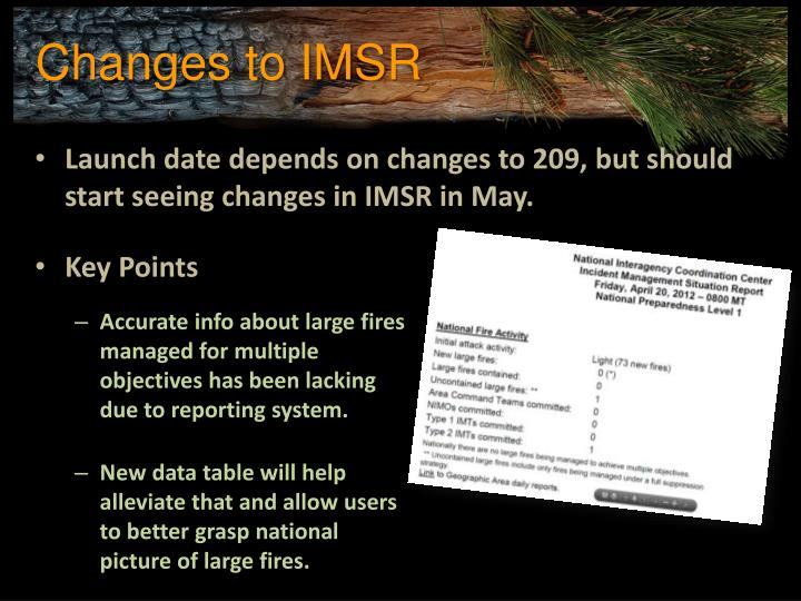 Changes to IMSR