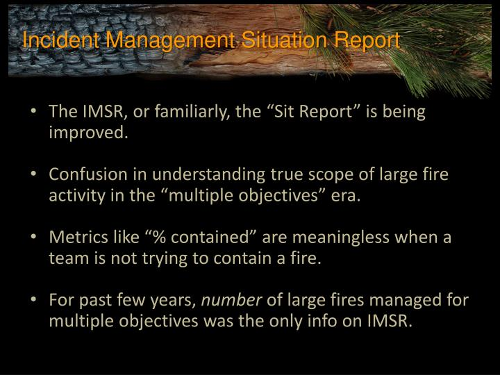 Incident Management Situation Report