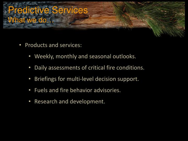 Products and services: