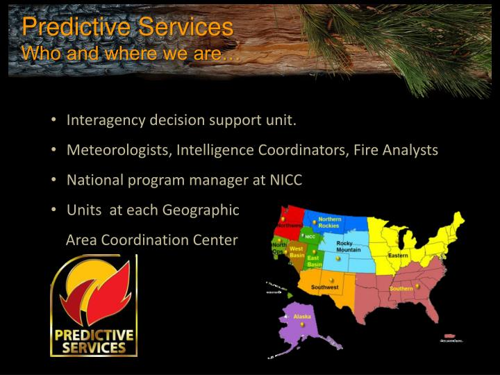 Interagency decision support unit.