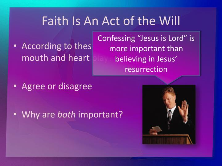 Faith Is An Act of the Will