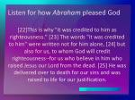 listen for how abraham pleased god1
