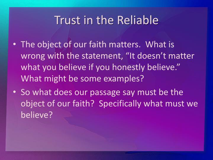 Trust in the Reliable