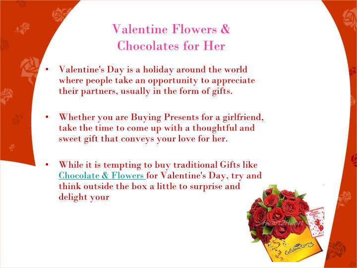 Valentine flowers chocolates for her