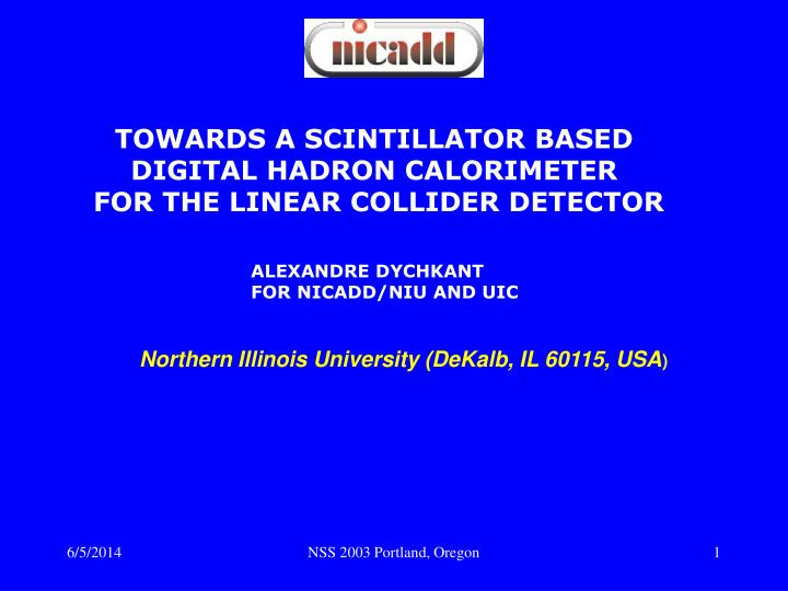 TOWARDS A SCINTILLATOR BASED