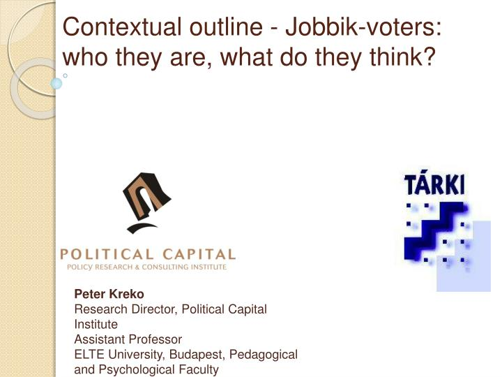 Contextual outline jobbik voters who they are what do they think