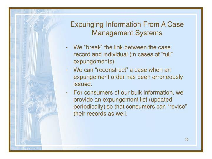 Expunging Information From A Case Management Systems