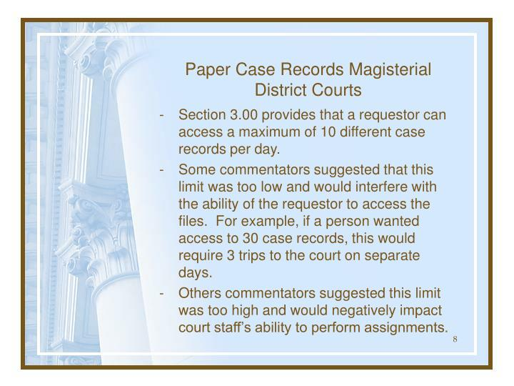 Paper Case Records Magisterial District Courts
