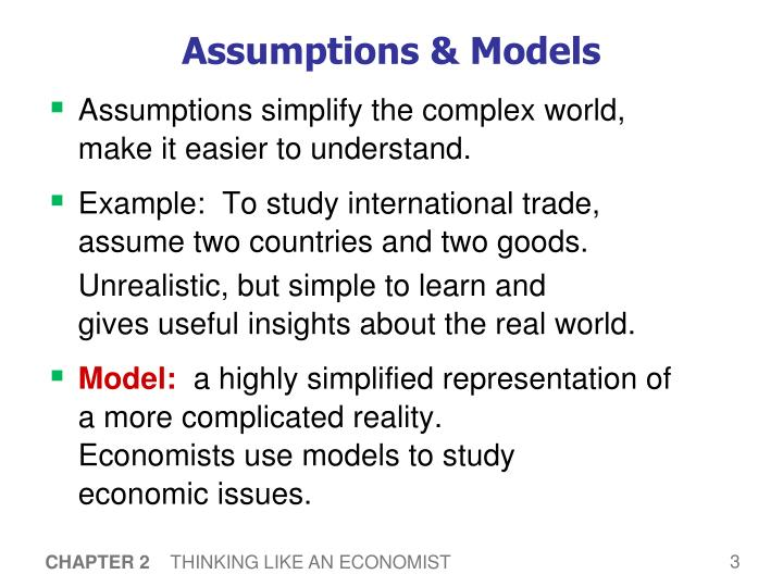 Assumptions & Models