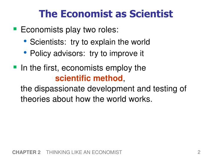 The Economist as Scientist