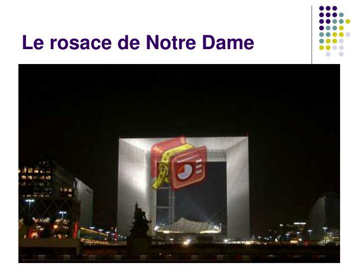 Le rosace de Notre Dame