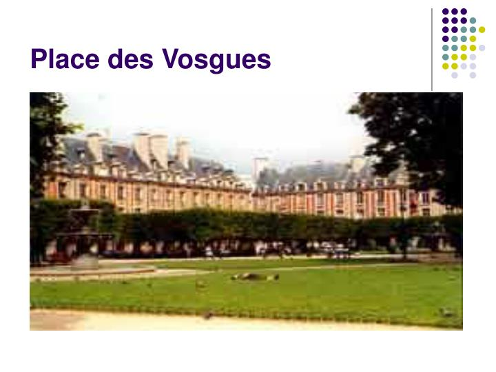 Place des Vosgues