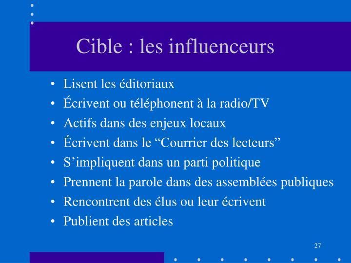 Cible : les influenceurs