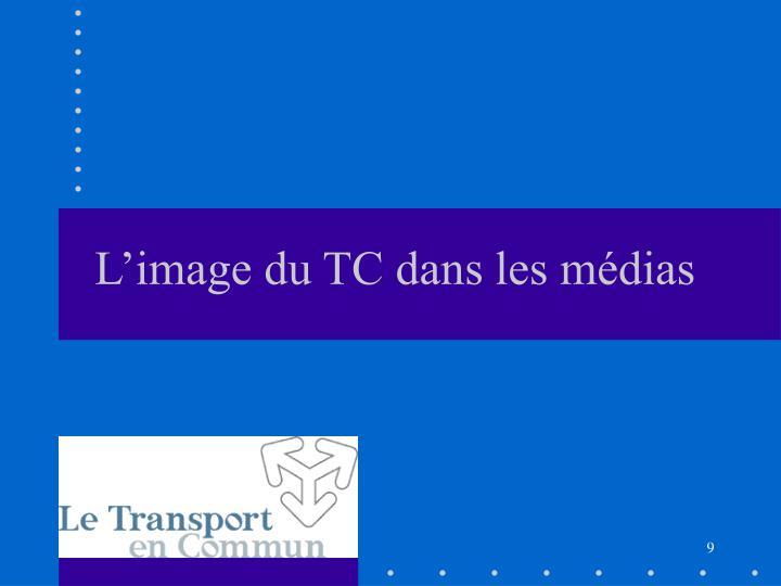 L'image du TC dans les médias
