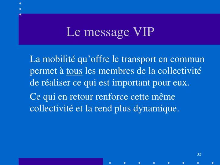 Le message VIP