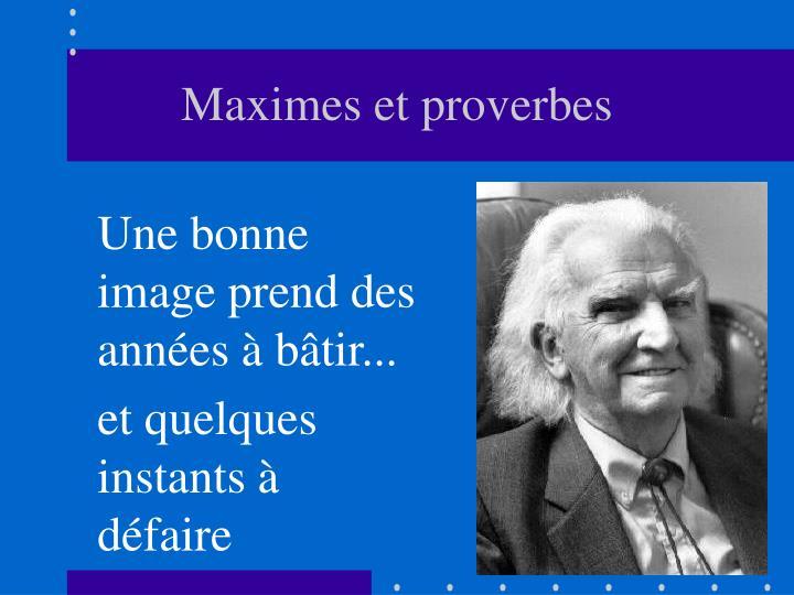 Maximes et proverbes