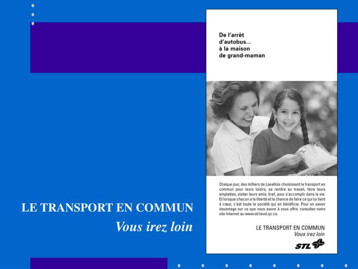 LE TRANSPORT EN COMMUN