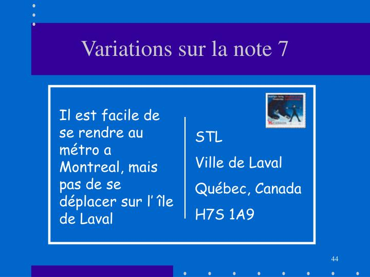 Variations sur la note 7