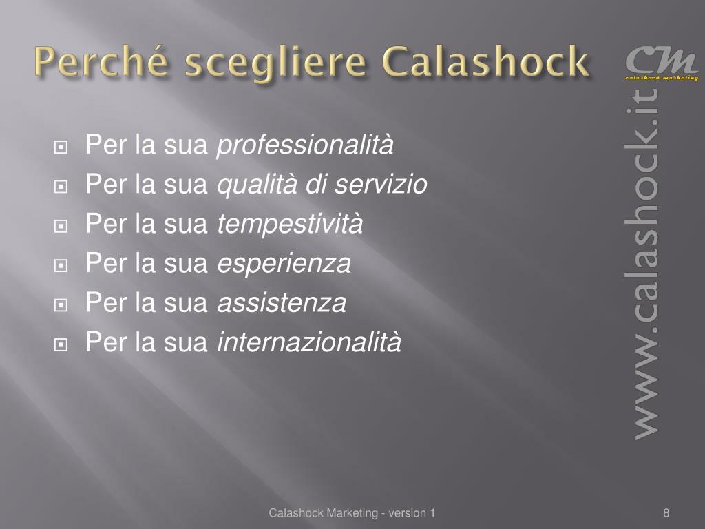 Perché scegliere Calashock