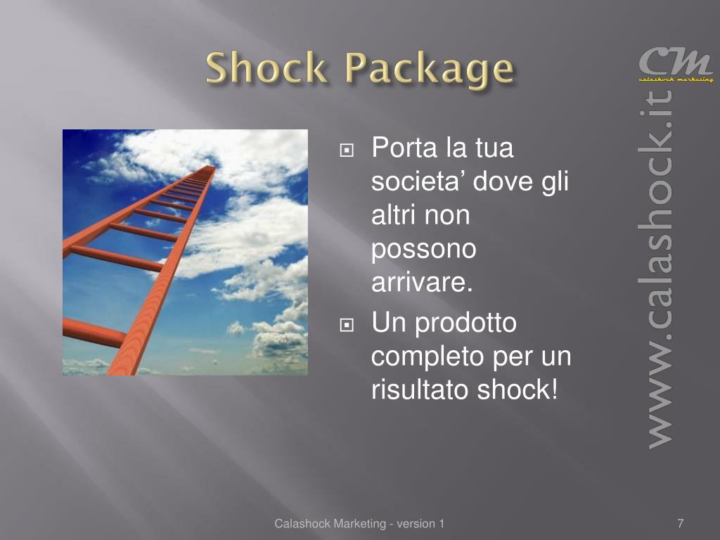 Shock Package