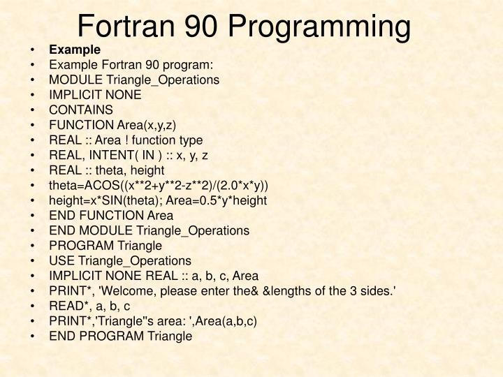 Fortran90 Programming