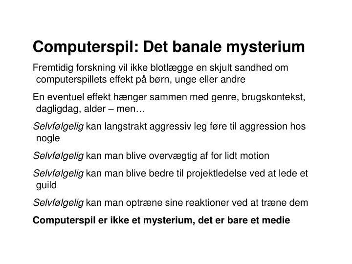 BØRN, UNGE OG COMPUTERSPIL