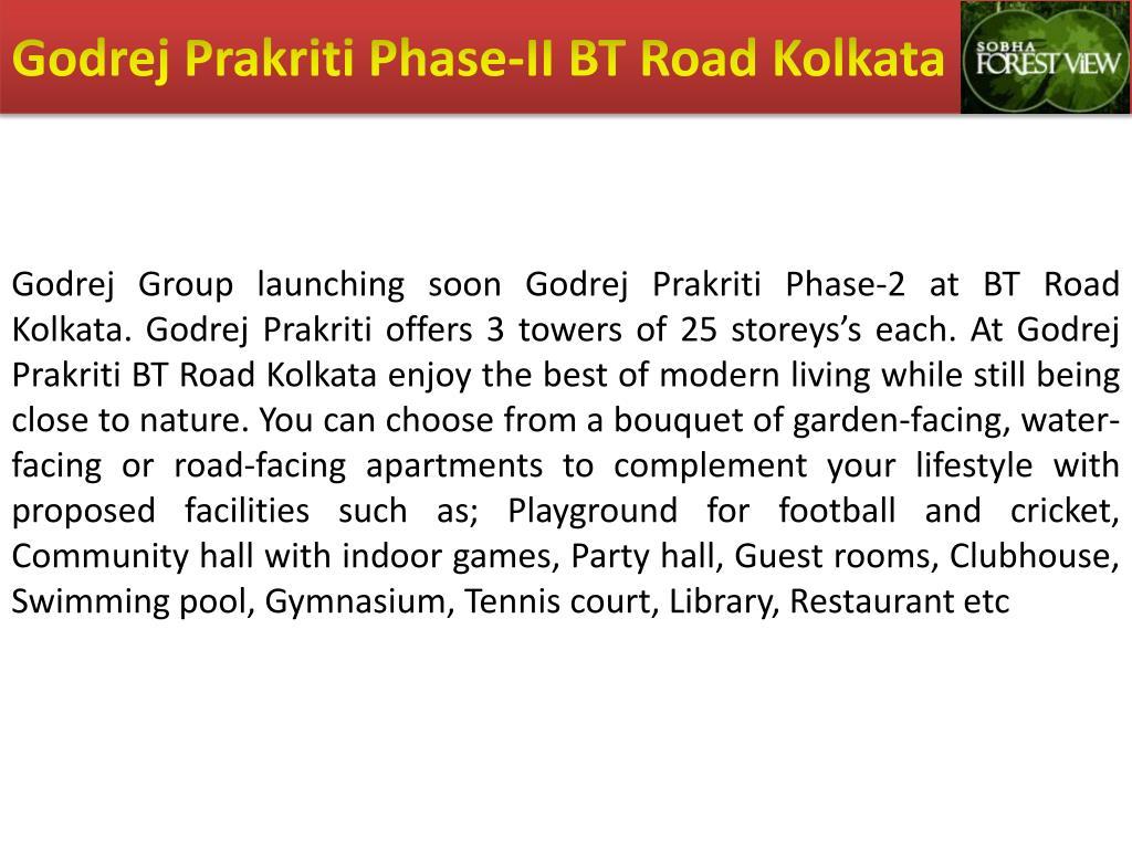 Godrej Prakriti Phase-II BT Road Kolkata