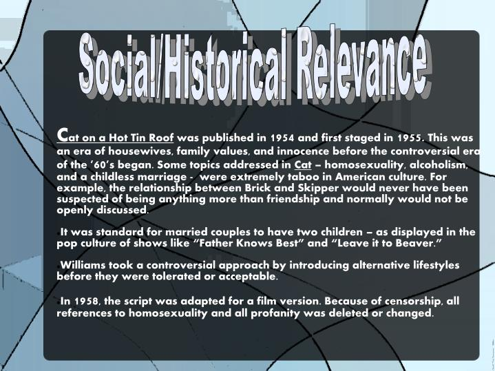 Social/Historical Relevance