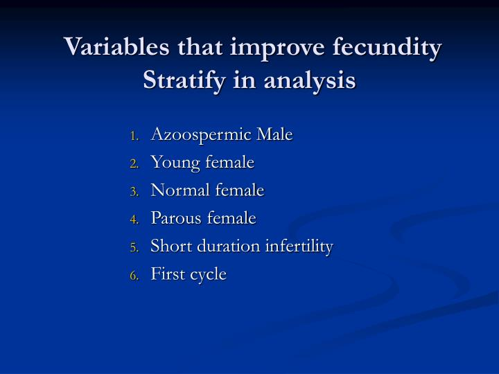 Variables that improve fecundity stratify in analysis