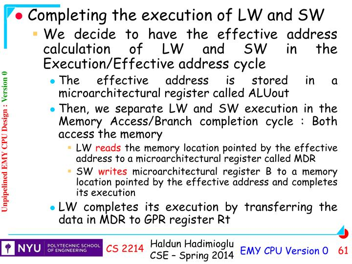 Completing the execution of LW and SW
