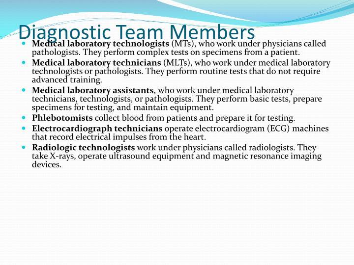 Diagnostic Team Members