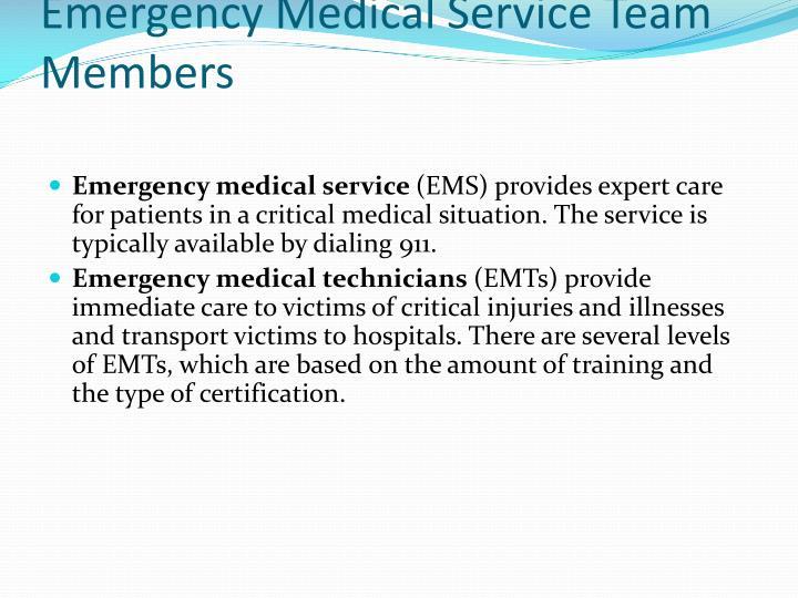 Emergency Medical Service Team Members
