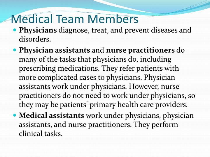 Medical Team Members