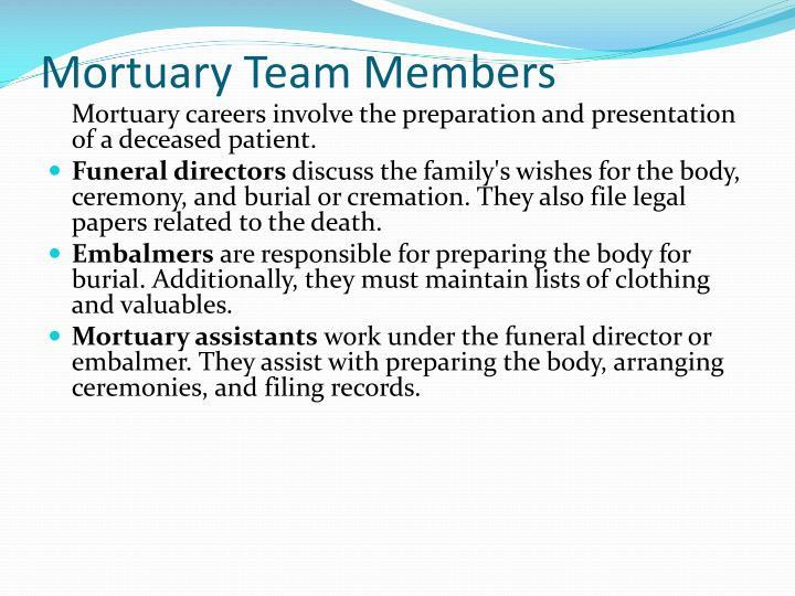 Mortuary Team Members