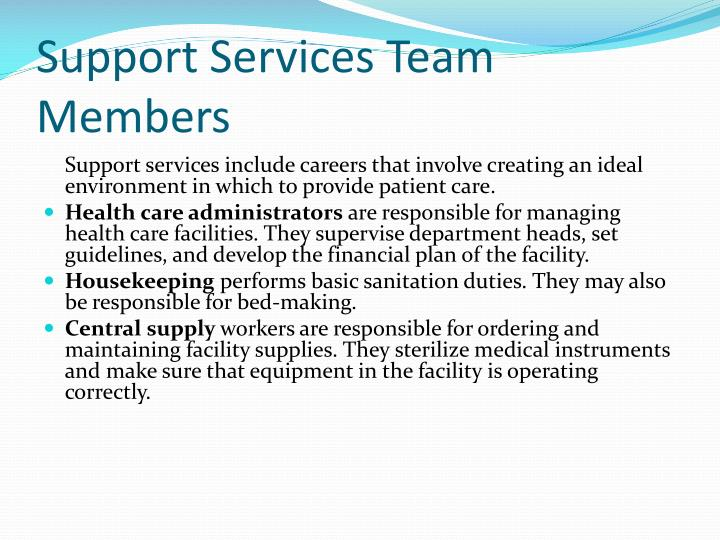 Support Services Team Members