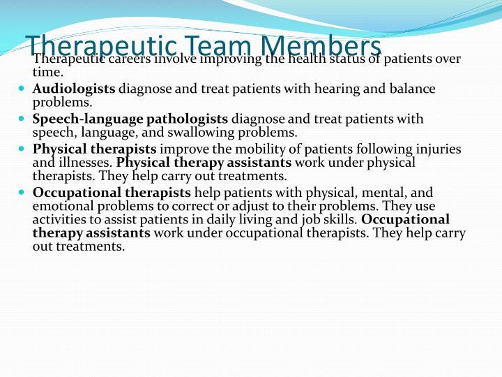 Therapeutic Team Members