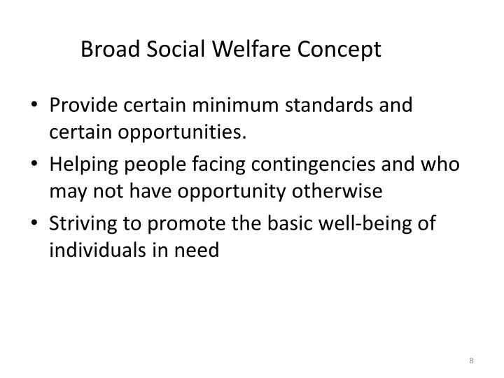 Broad Social Welfare Concept