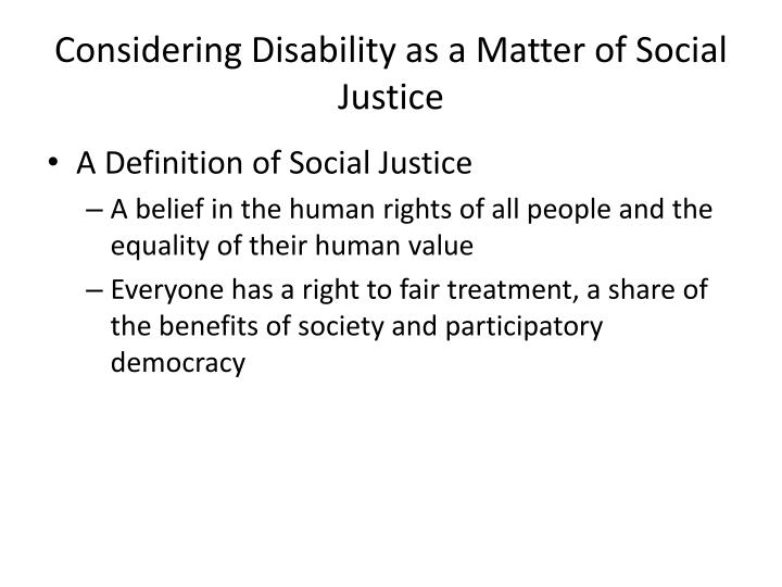 Considering Disability as a Matter of Social Justice