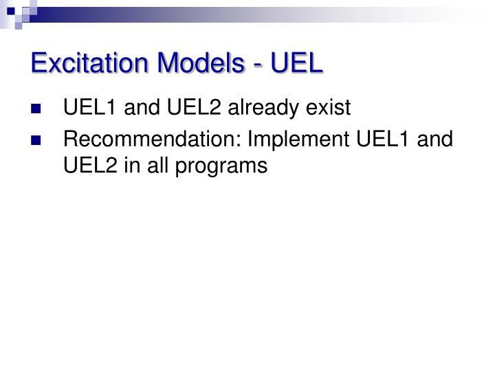 Excitation Models - UEL