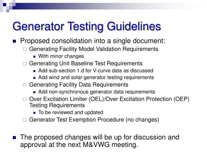 Generator Testing Guidelines